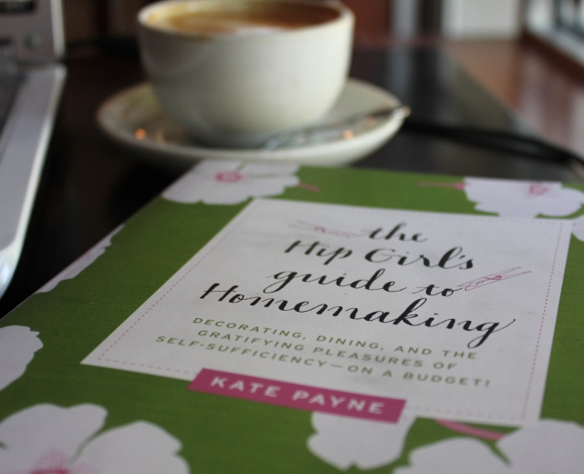 hip girls guide to homemaking + kate payne + book review + grow and resist